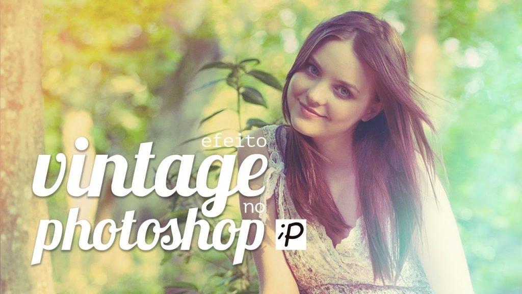 Como Fazer o Efeito Vintage no Photoshop