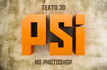 Como fazer o efeito de Texto 3D no Photoshop